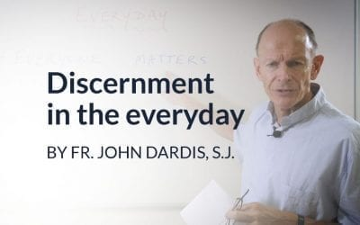 Video guide: Dicernment in the everyday
